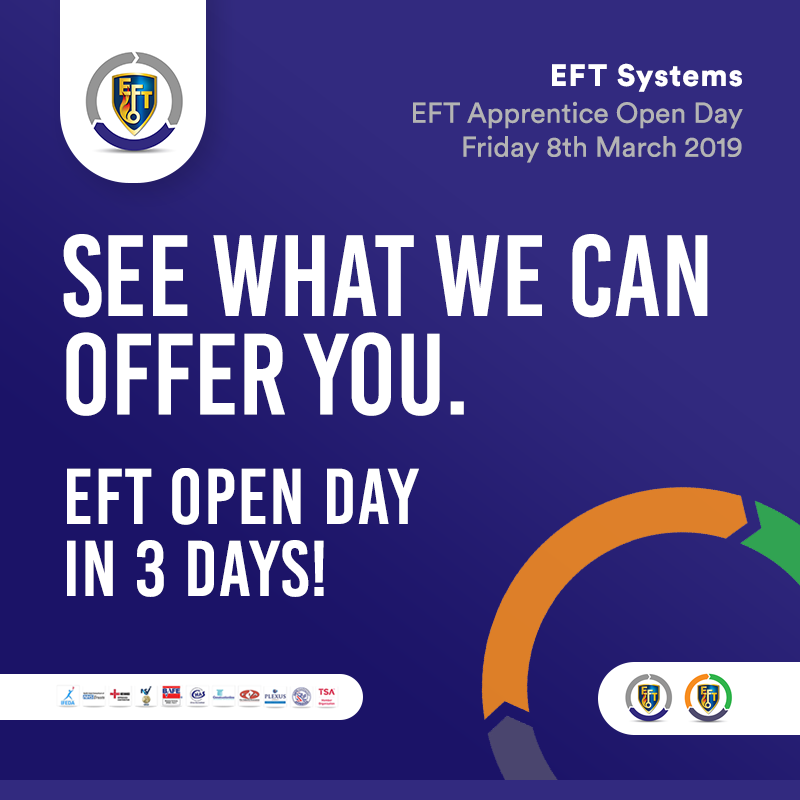 EFT Open Day 3 days to go!