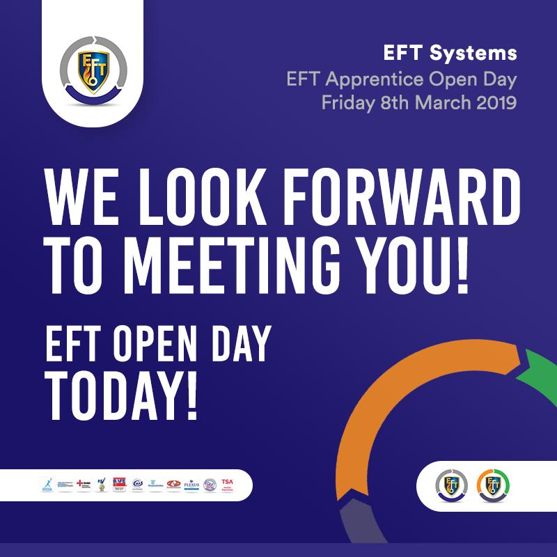 EFT Apprentice Open Day – Today!