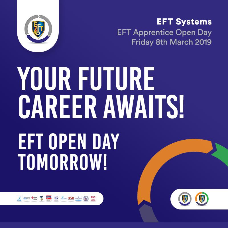 EFT Open Day   Tomorrow