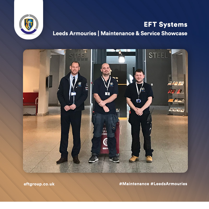 EFT Systems | Leeds Armouries Maintenance & Service