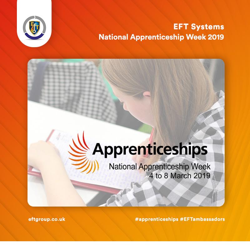 EFT Systems   National Apprenticeship Week