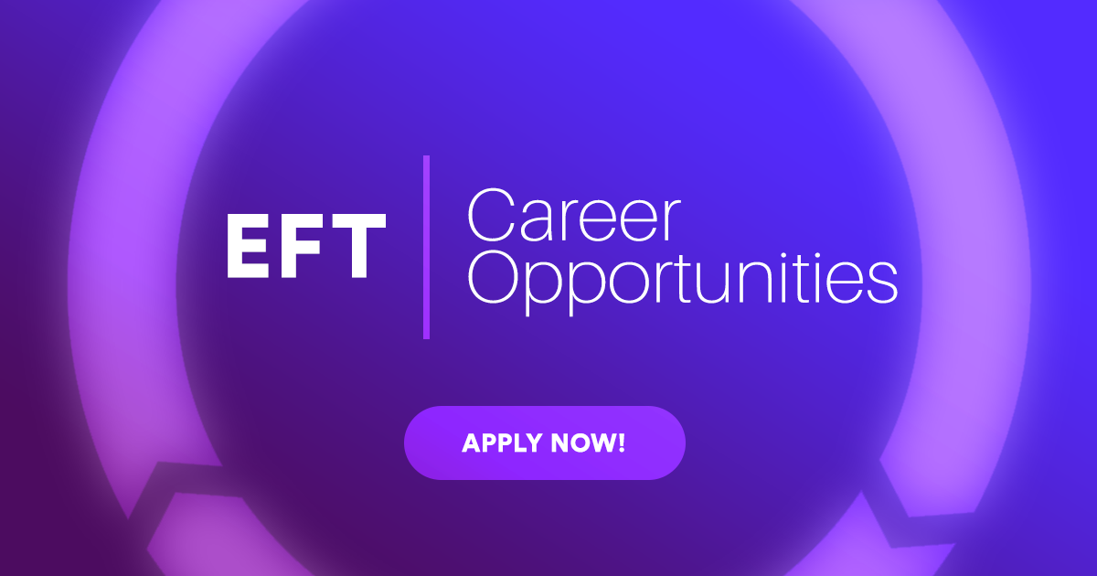 EFT Systems Post 2 New Career Opportunities – Apply Online Now!