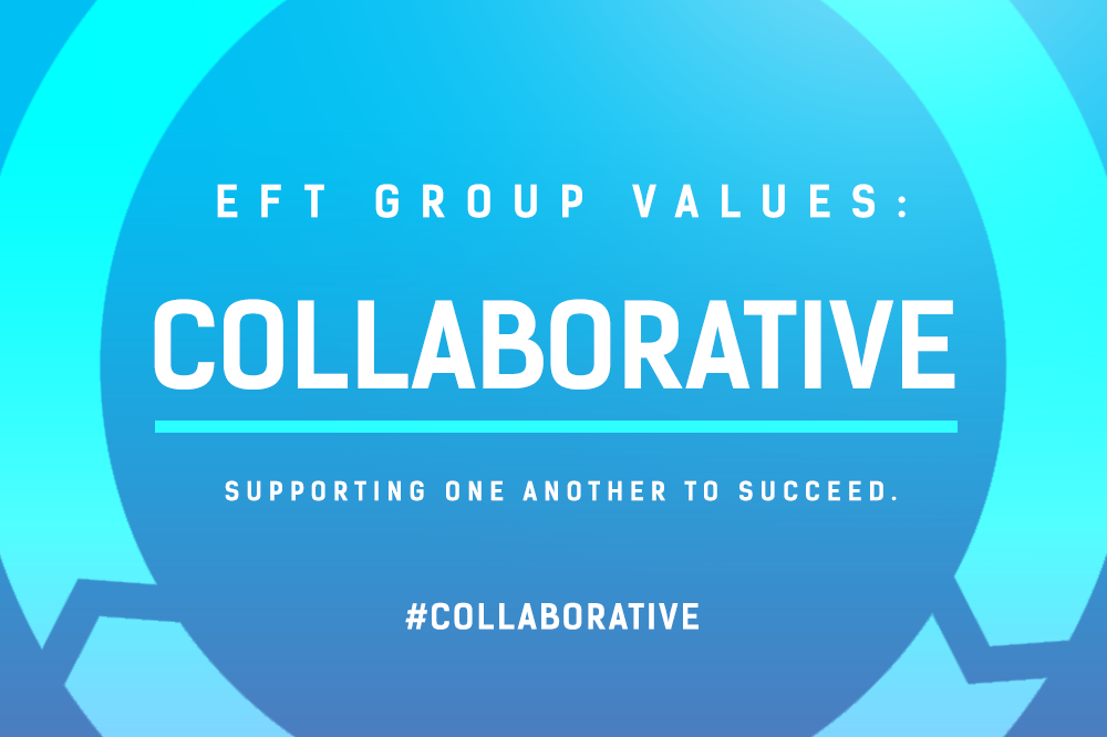 EFT Group Values – Collaborative