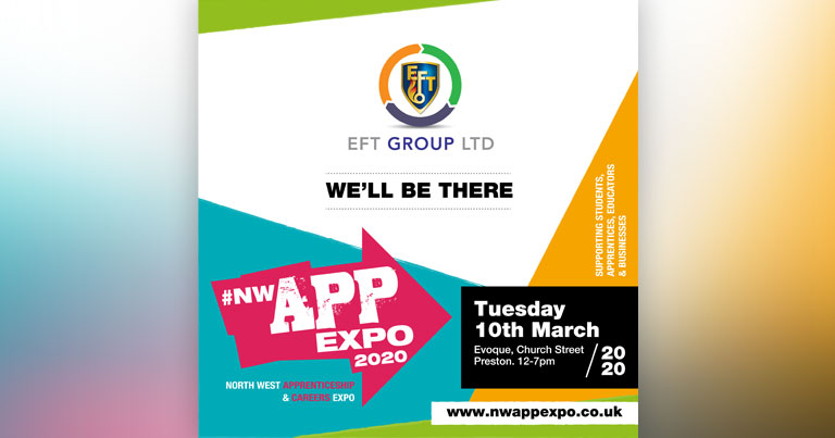 EFT Will Be Attending North West Apprenticeship & Careers Expo 2020
