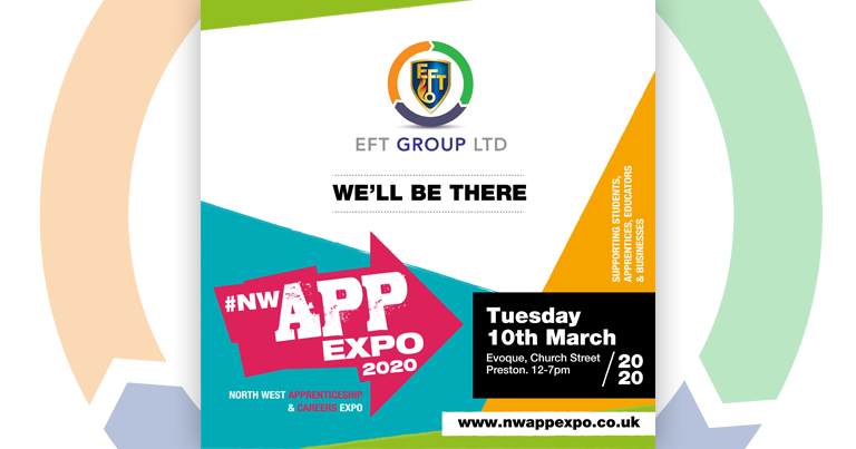 Catch EFT At North West 2020 Apprentice Expo – Tuesday 10th March – Preston